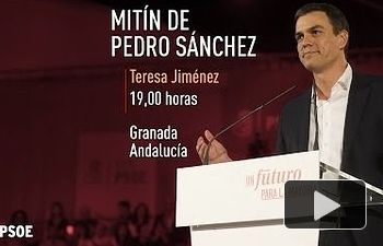 PSOE: Pedro Sánchez mantiene un encuentro con militantes en Granada