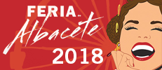 Especial Feria de Albacete 2018