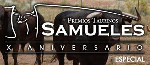 Especial Premios Taurinos Samueles