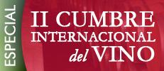 Especial II Cumbre Internacional del Vino