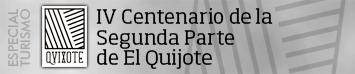 Especial IV Centenario segunda parte de El Quijote