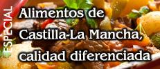 Especial Alimentos de Castilla-La Mancha